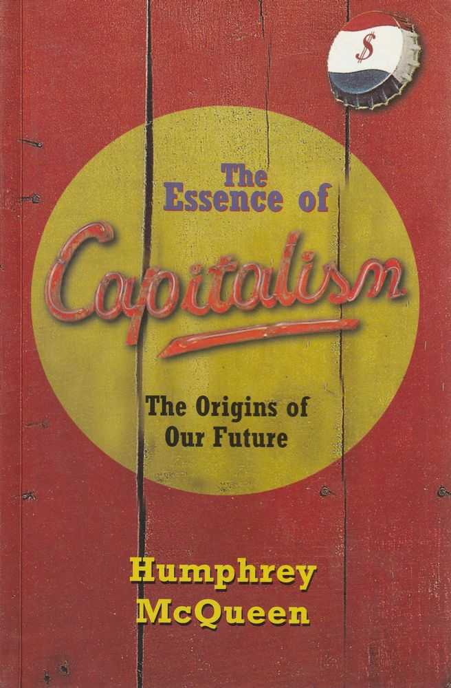 Image for The Essence of Capitalism - The Origins of Our Future