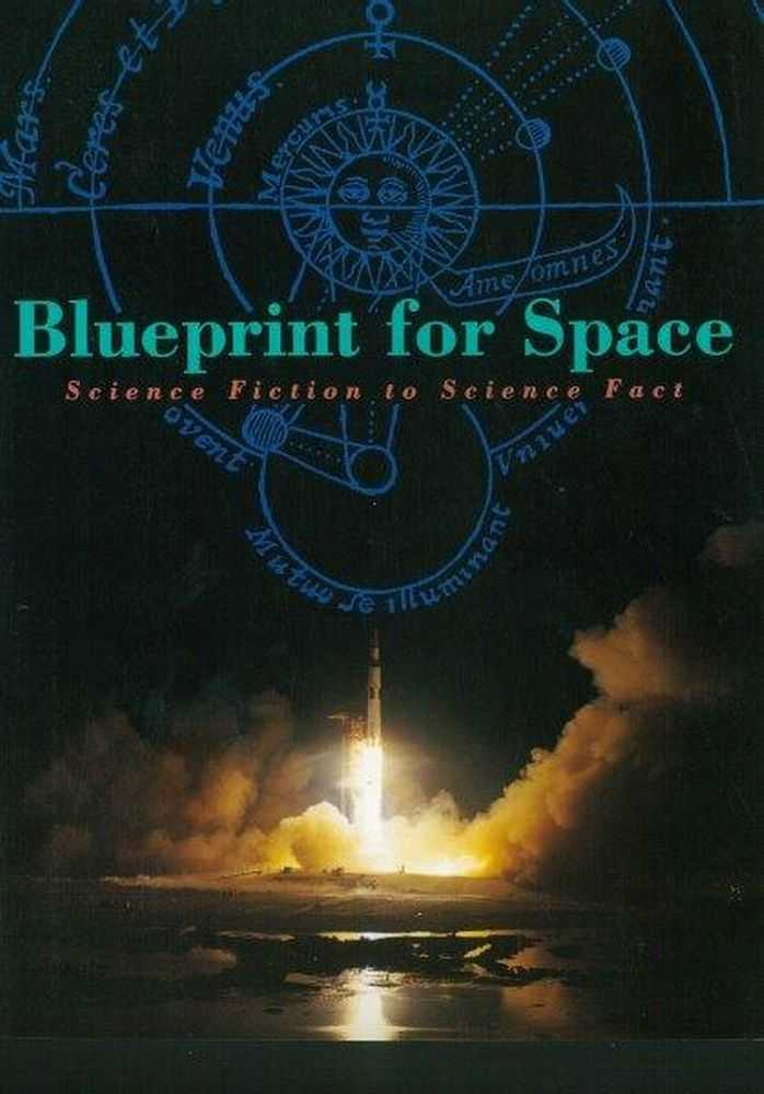 Image for Blueprint for Space: Science Fiction to Science Fact