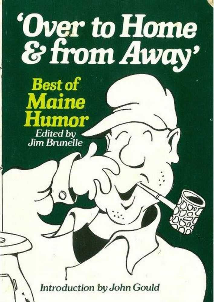 Image for Over To Home & Far Away: Best of Maine Humor