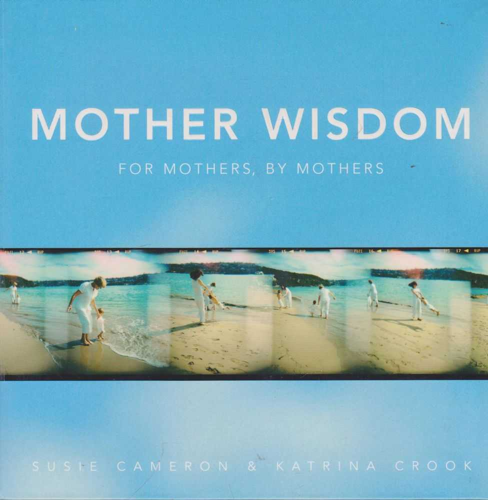 Image for Mother Wisdom, For Mothers, By Mothers