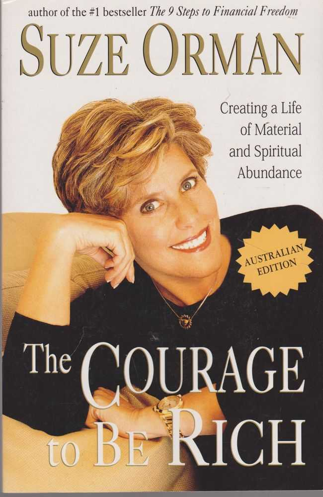 Image for The Courage To be Rich: Creating A Life of Material and Spiritual Abundance