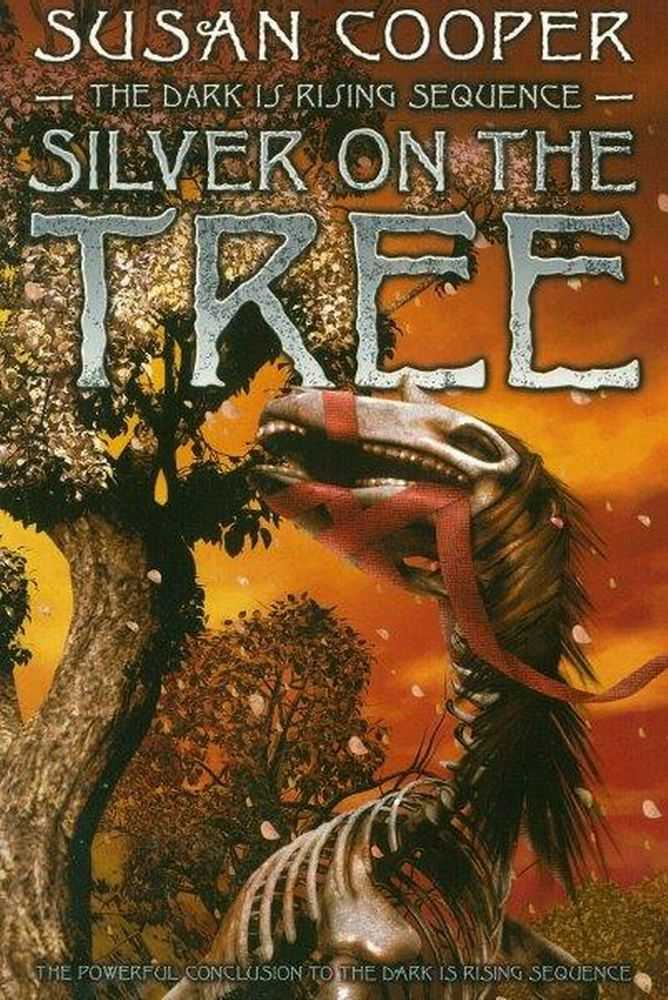 Image for Silver On The Tree [The Dark is Rising]