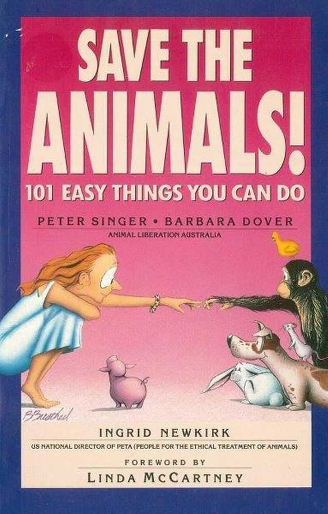 Image for Save The Animals! 101 Easy Things You Can Do