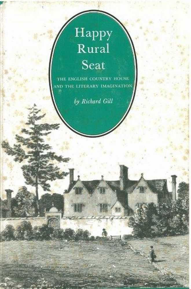 Image for Happy Rural Seat: The English Country House and the Literary Imagination