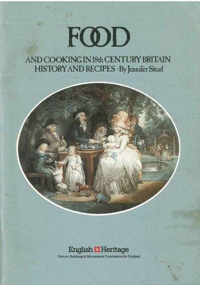 Image for Food and Cooking in 18th Century Britain - History and Recipes