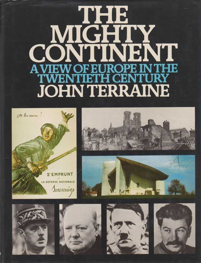 Image for The Mighty Continent: A View of Europe in the Twentieth Century