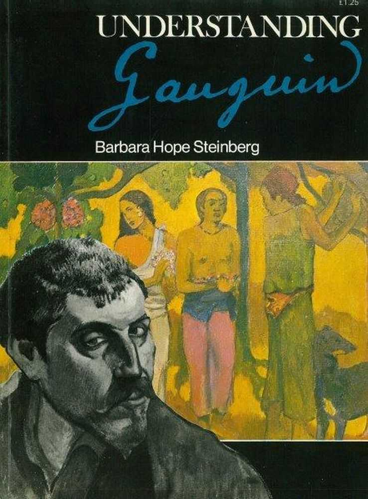 Image for Understanding Gauguin: An Analysis of the work of the legendary rebel artist of the 19th Century