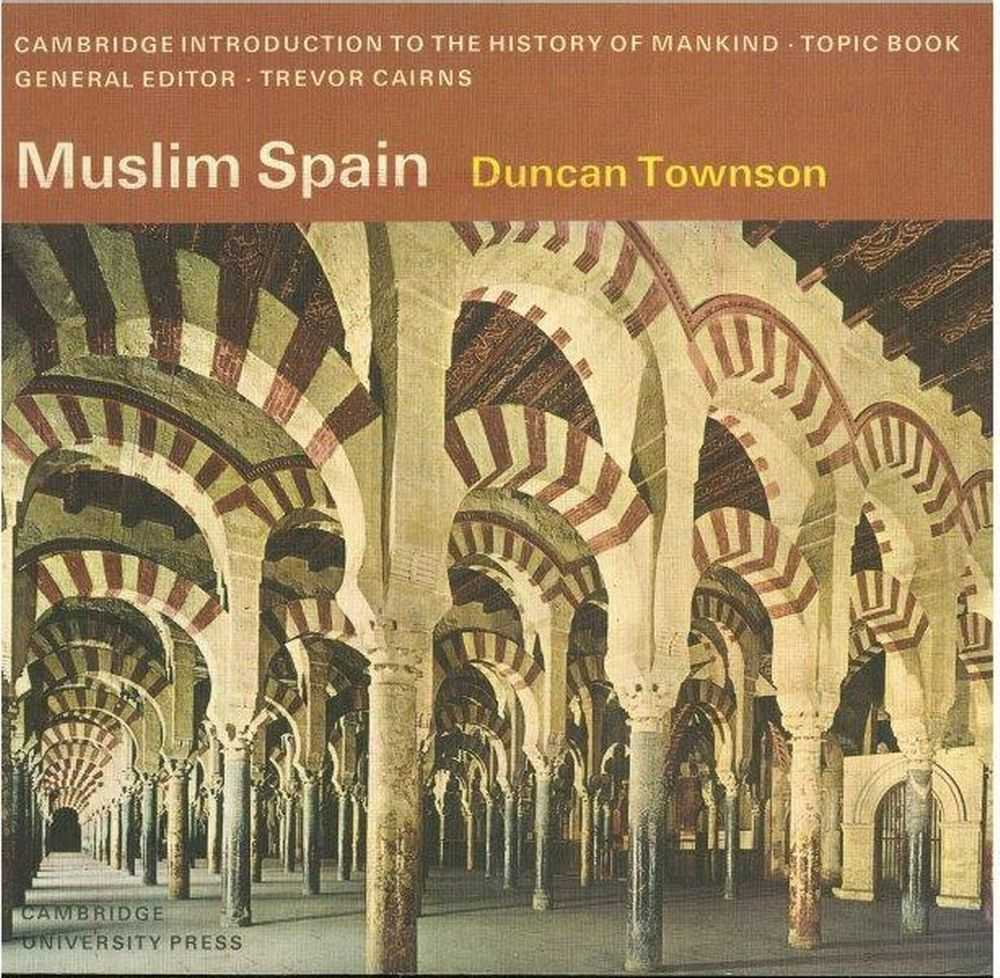 Image for Muslim Spain [Cambridge Introduction to the History of Mankind]