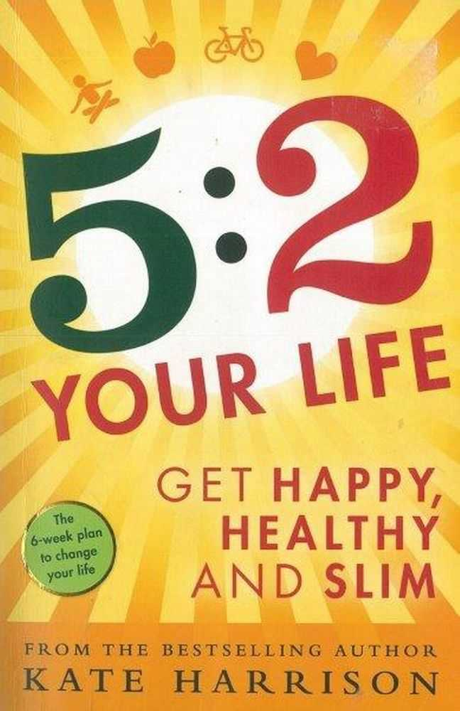 Image for 5:2 Your Life: Get happy, Healthy and Slim