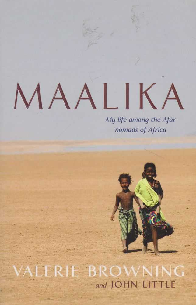 Image for Maalika: My Life Among The Afar Nomads of Africa