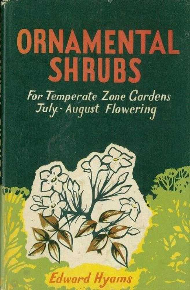 Image for Ornamental Shrubs: From Temperate Zone Gardens July-August Flowering