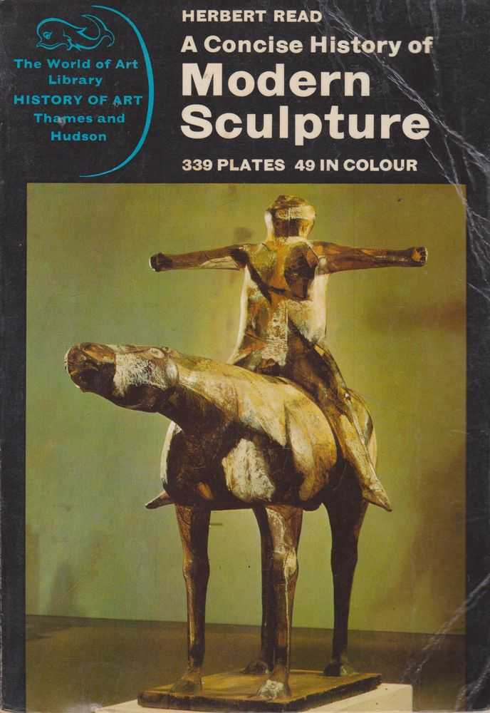 Image for A Concise History of Modern Sculpture: From Romanesque to Rodin [The World of Art Library History of Art]