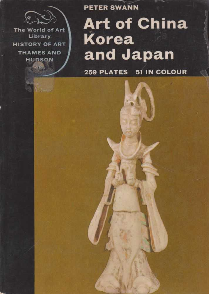 Image for Art of China Korea and Japan [The World of Art Library History of Art]