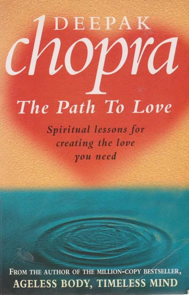 Image for The Path To Love: Spiritual Lessons for Creating the Love You Need