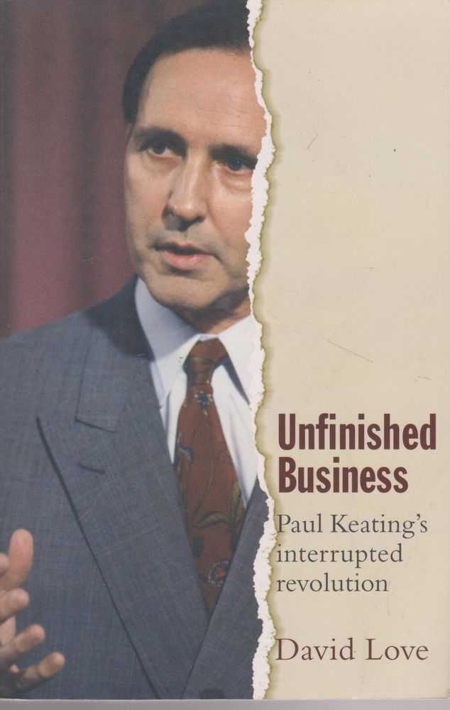 Image for Unfinished Business: Paul Keating's Interrupted Revolution