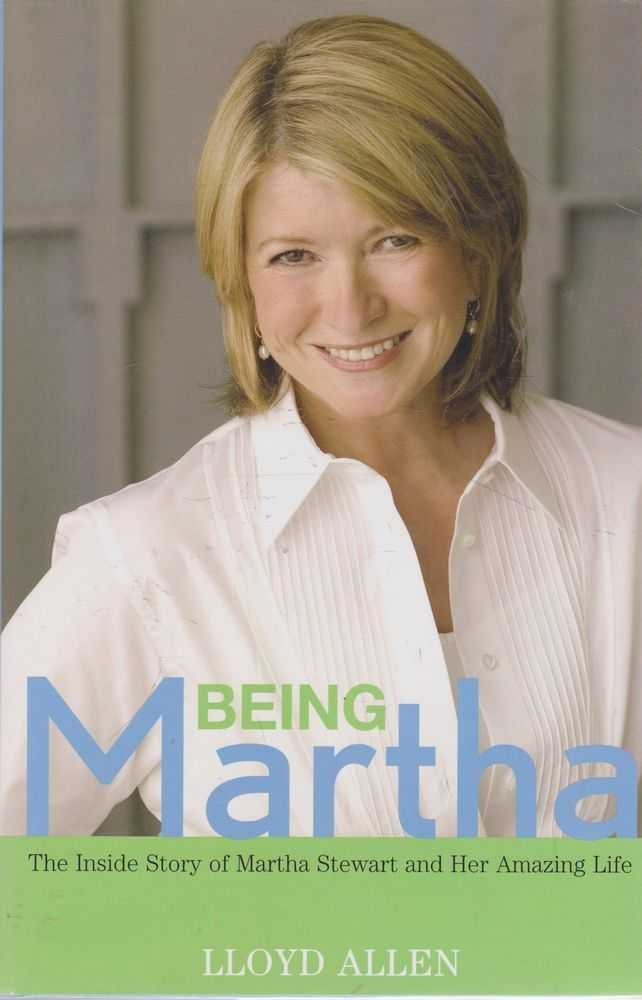 Image for Being Martha: The Inside Story of Martha Stewart and Her Amazing Life