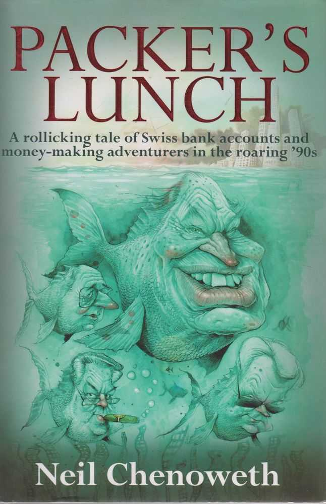Image for Packer's Lunch Tale of Swiss Bank Accounts and Money-Making Adventurers in the Roaring '90s