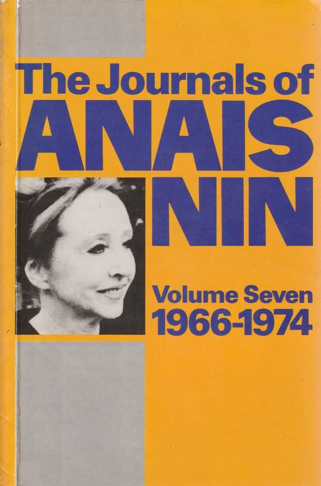 Image for The Journals Of Anais Nin - Volume Seven 1966-1974
