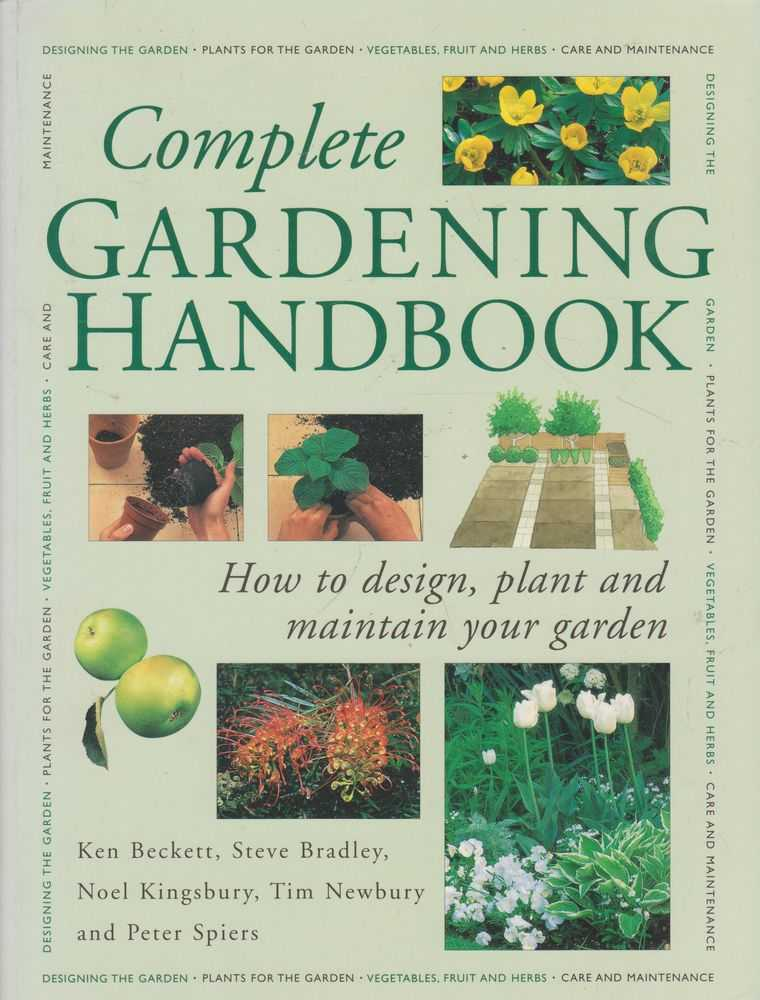 Image for Complete Gardening Handbook: How to Design, Plant and Maintain Your Garden