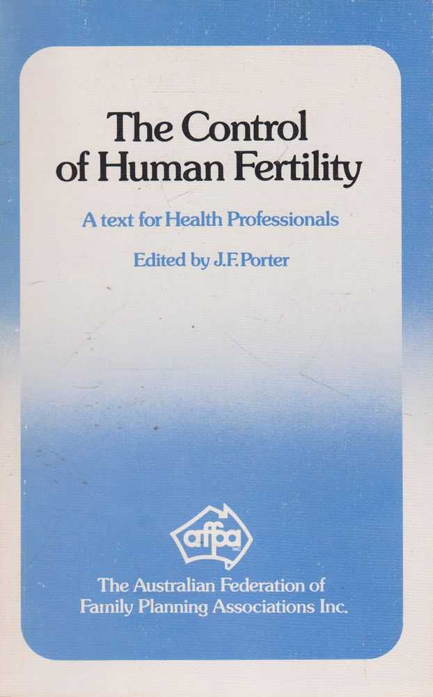 Image for The Control of Human Fertility: A Text for Health Professionals