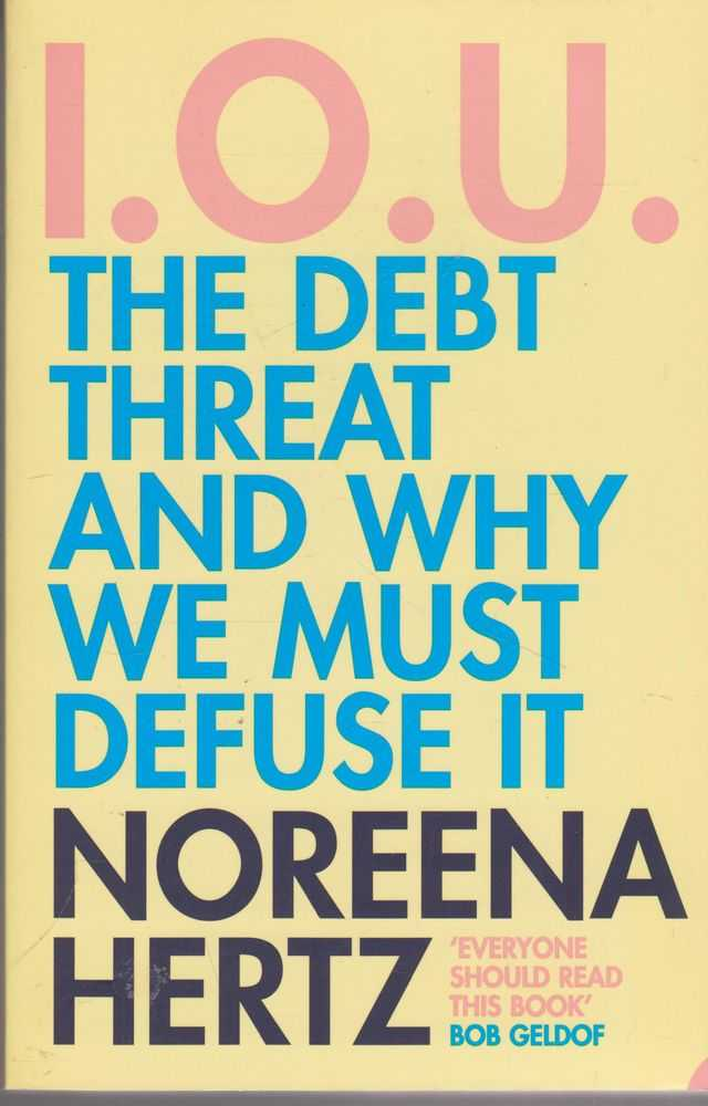 Image for I.O.U. The Debt Threat and Why We Must Defuse It