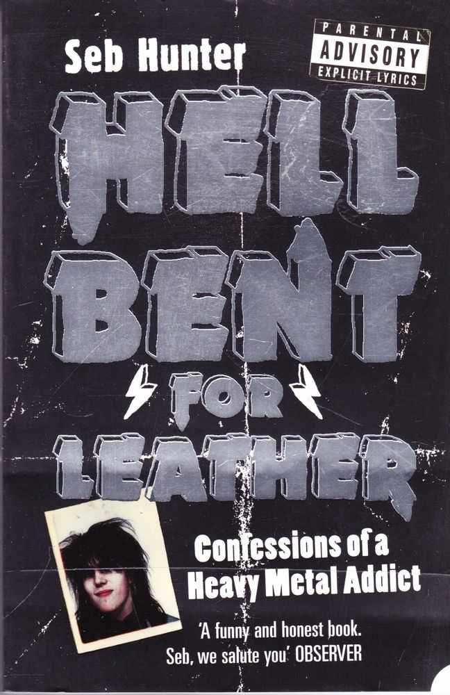 Image for Hell Bent For Leather: Confessions of a Heavy Metal Addict