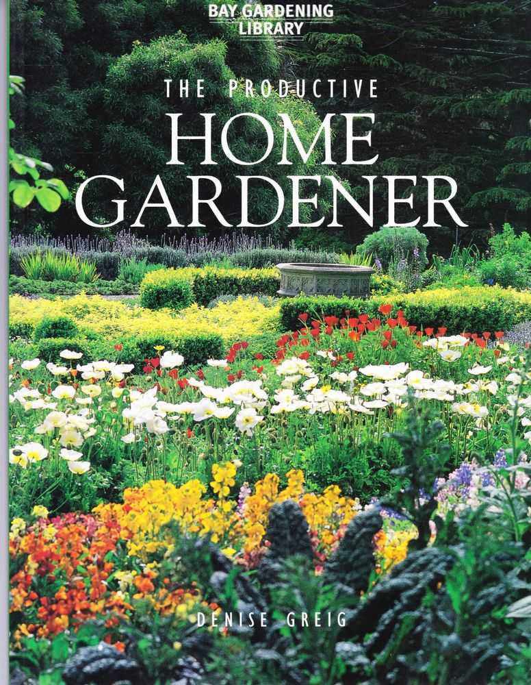 Image for The Productive Home Gardener [Bay Gardening Library]