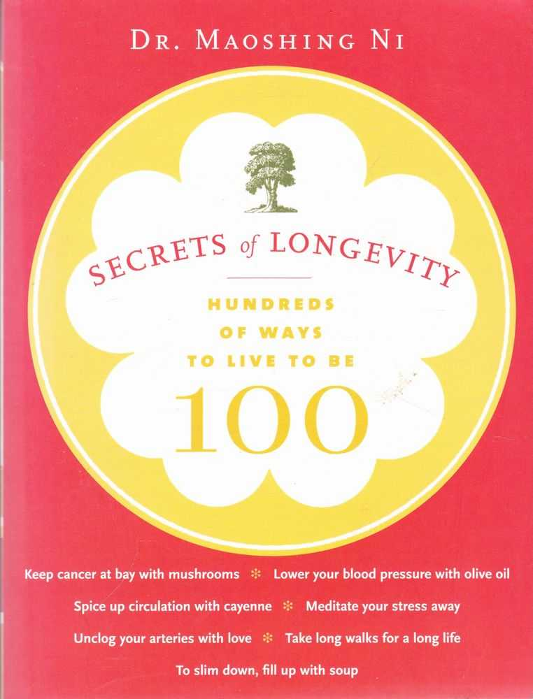 Image for Secrets of Longevity: Hundreds of Ways to Live to be 100