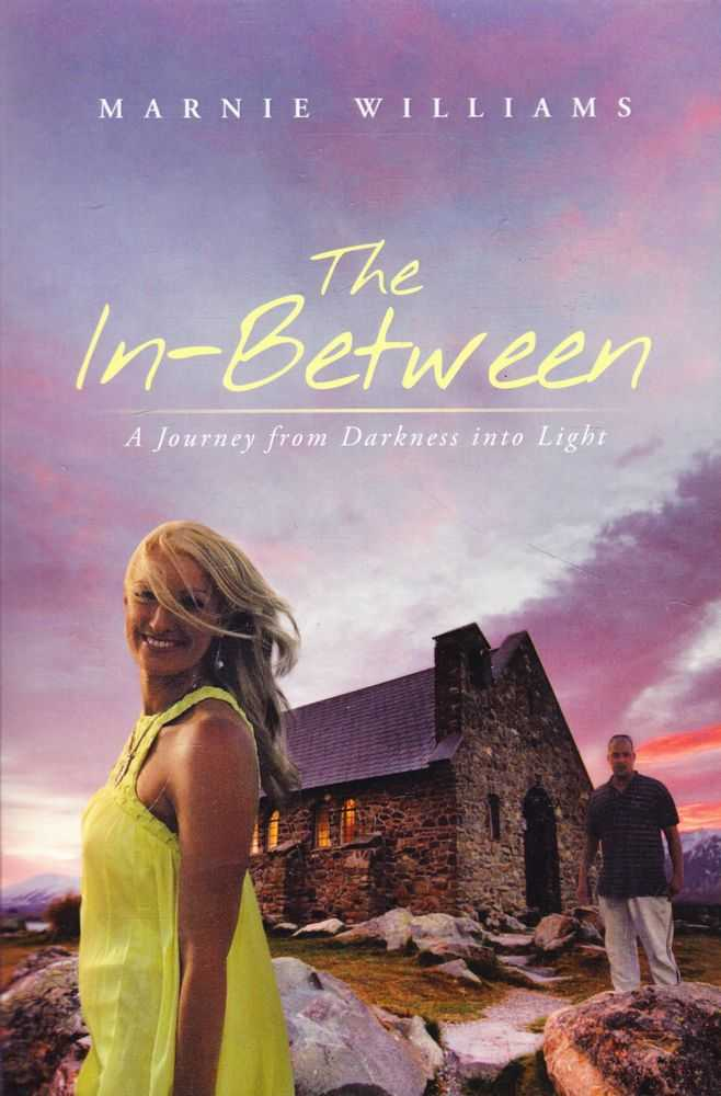 Image for The In-Between: A Journey from Darkness into Light