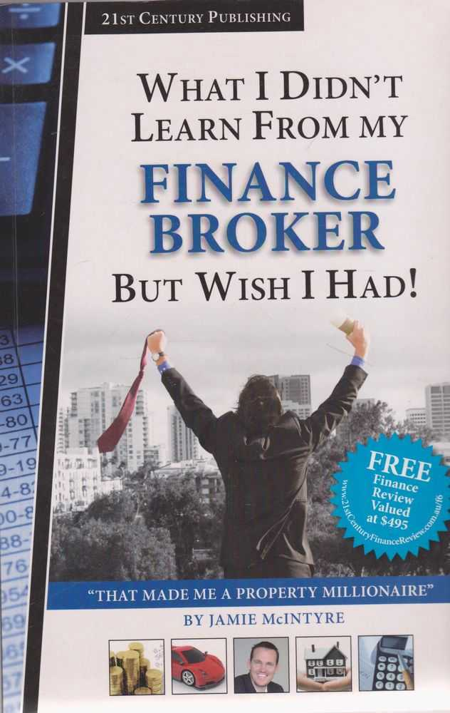Image for What I Didn't Learn from my Finance Broker But Wish I Had