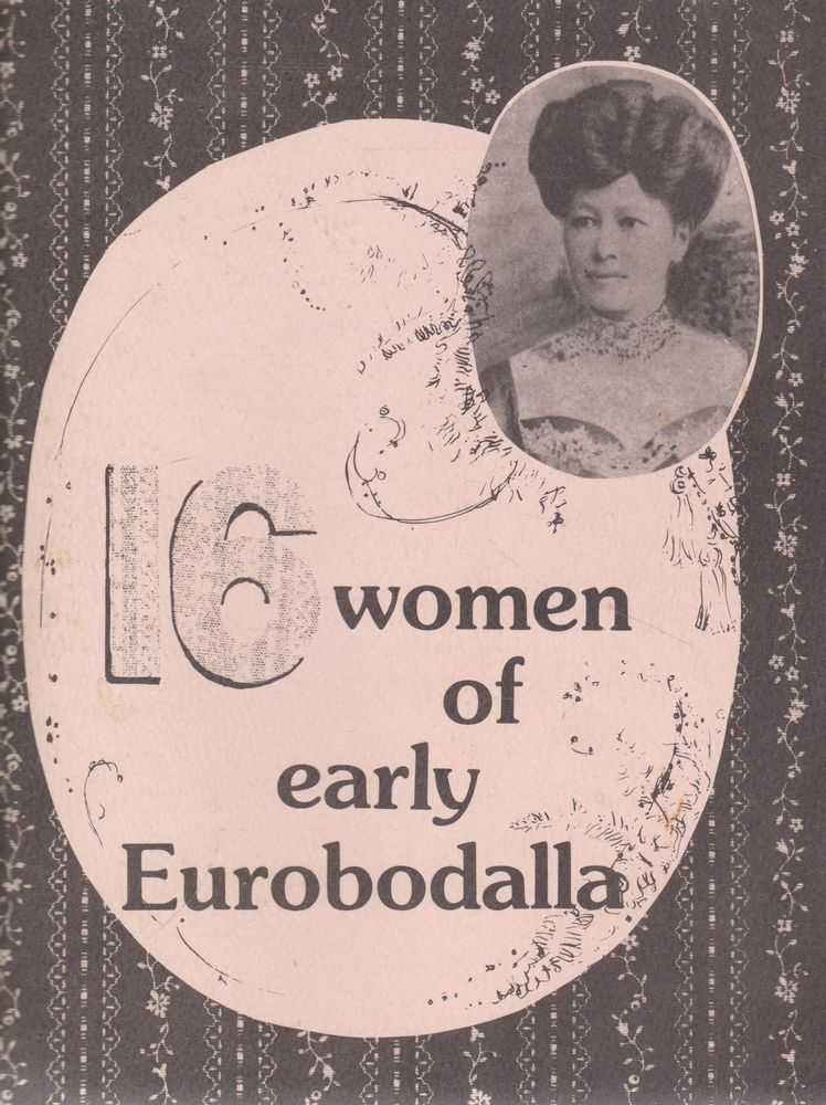 Image for 16 Women of Early Eurobodalla