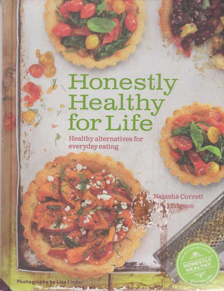 Image for Honestly Healthy for Life: Healthy Alternatives for Everyday Eating