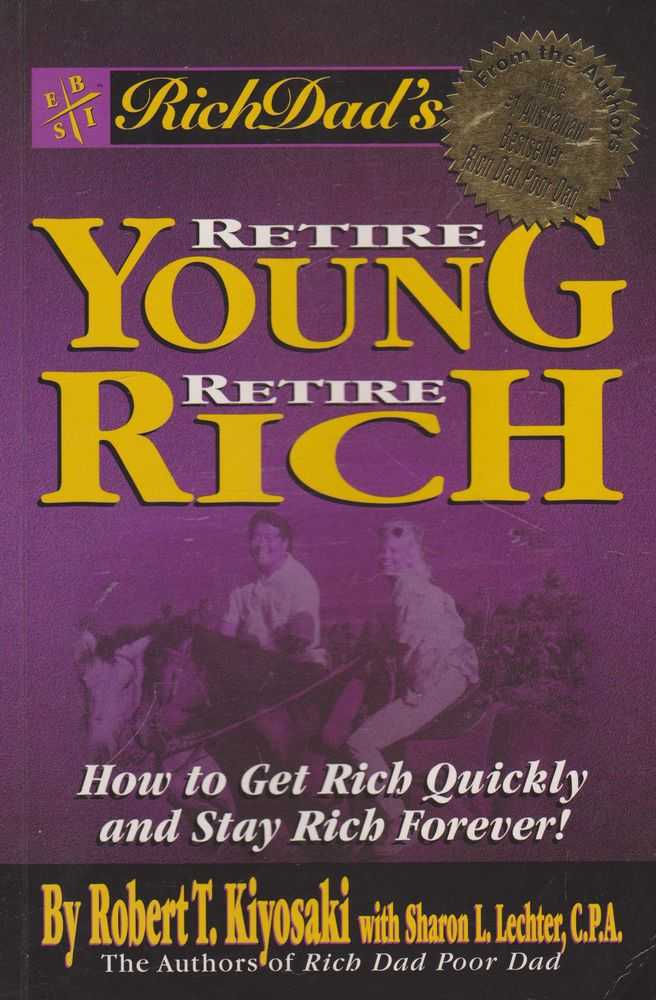 Image for Retire Young, Retire Rich: How to Get Rich Quickly and Stay Rich Forever!