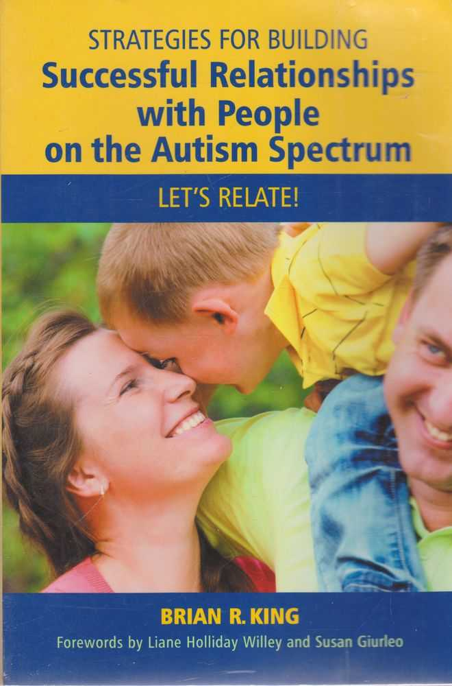 Image for Strategies for Building: Successful Relationships with people on the Autism Spectrum: Let's Relate