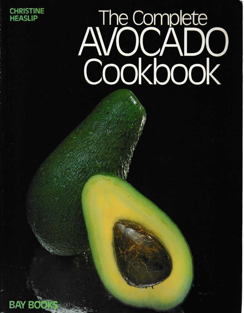 Image for The Complete Avocado Cookbook