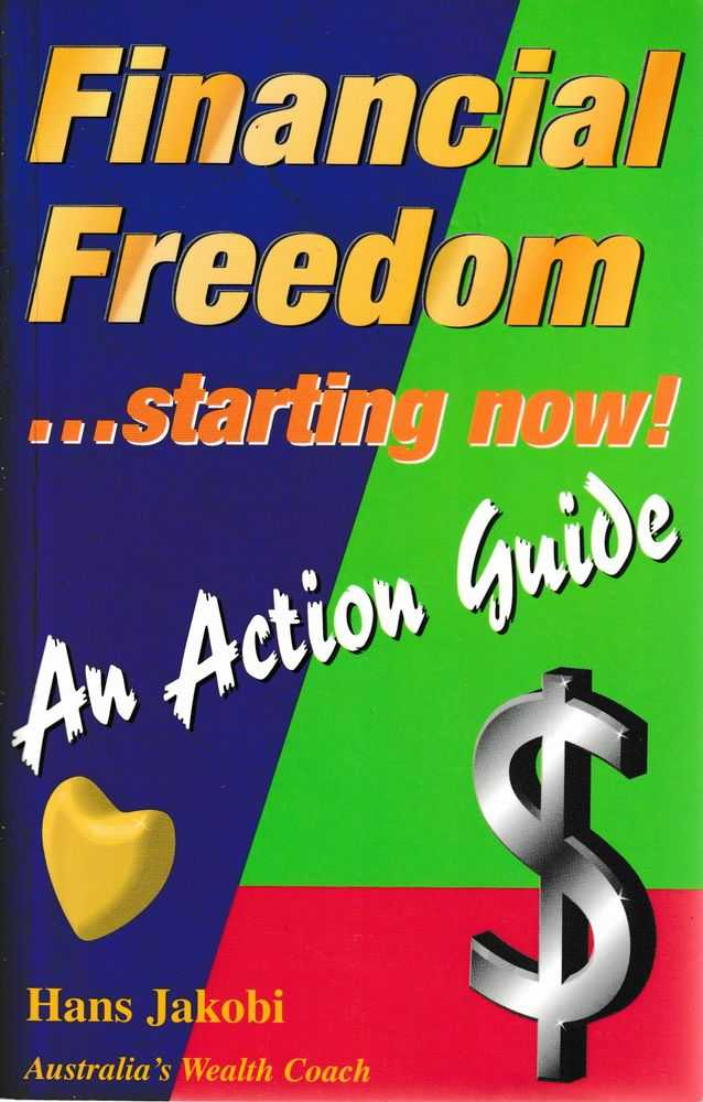Image for Financial Freedom Starting Now! An Action Guide