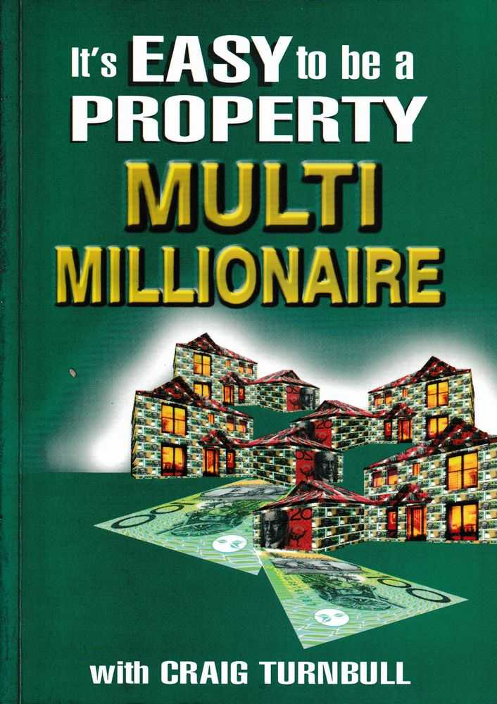 Image for It's Easy To Be A Property Multi Millionaire