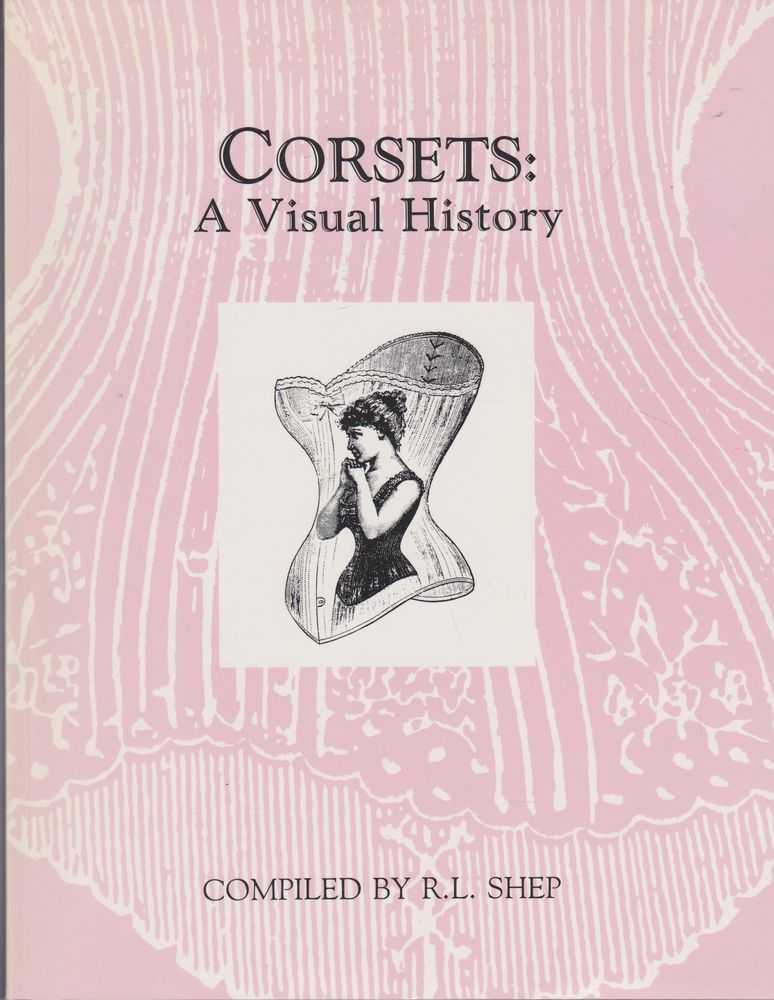 Image for Corsets: A Visual History