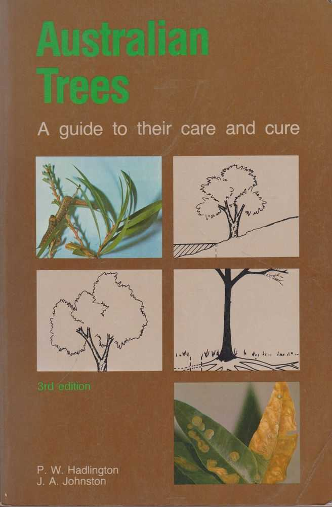 Image for Australian Trees: A Guide to their Care and Cure