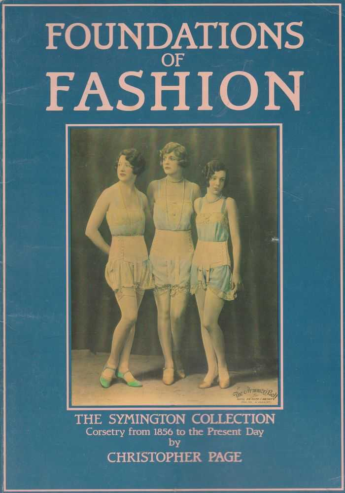 Image for Foundations of Fashion: The Symington Collection - Corsetry from 1856 to the Present Day