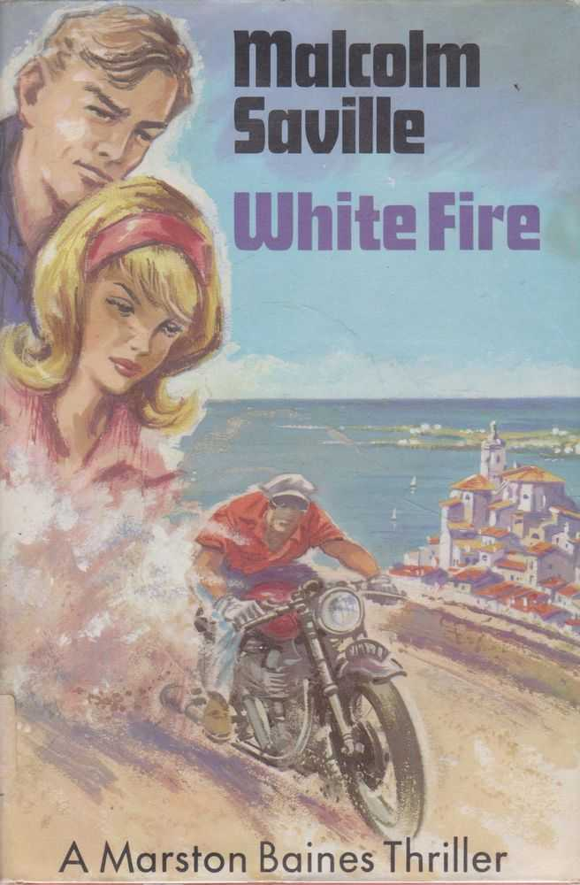 Image for White Fire: A Marston Baines Thriller