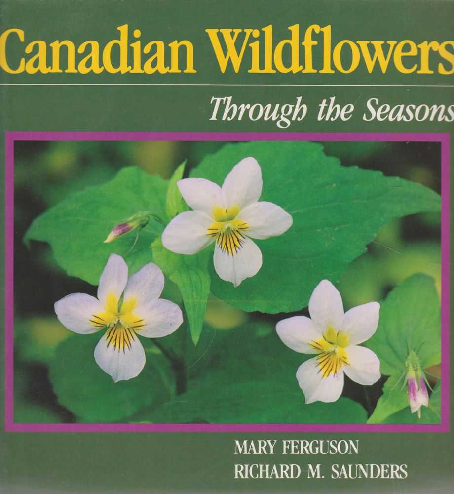 Image for Canadian Wildflowers: Through The Seasons