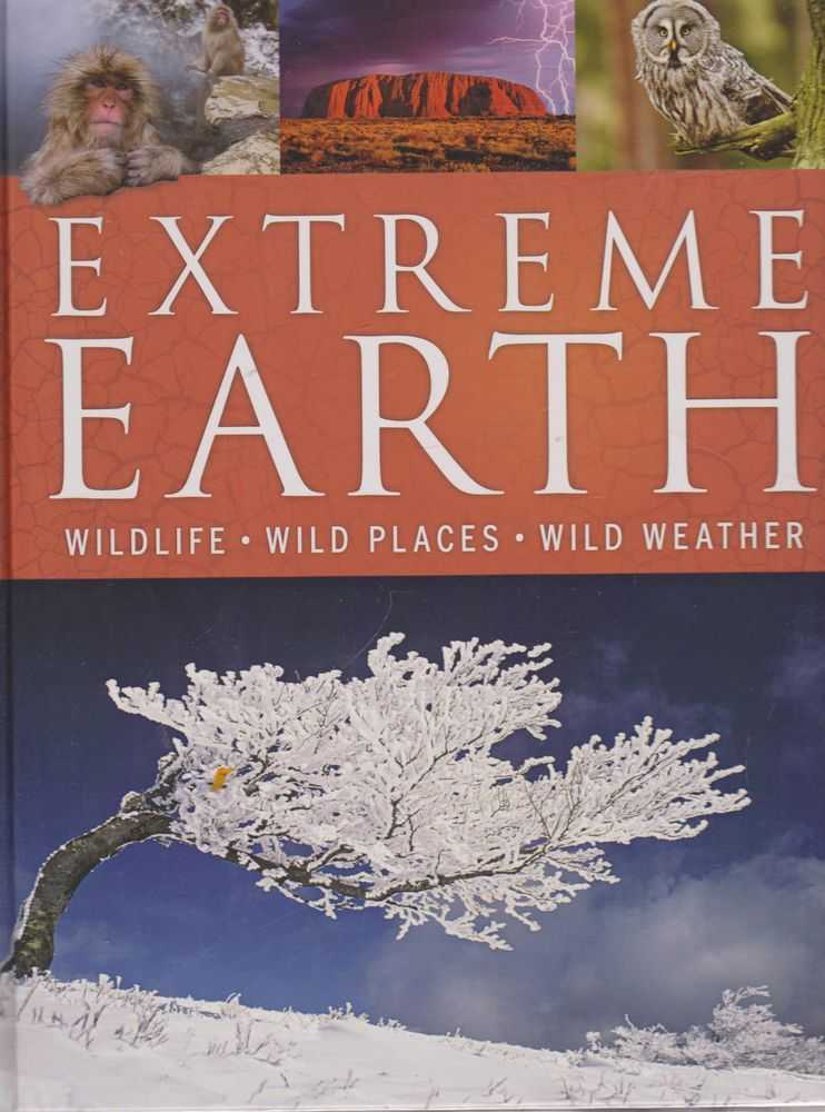 Image for Extreme Earth: Wildlife, Wild Places, Wild Weather