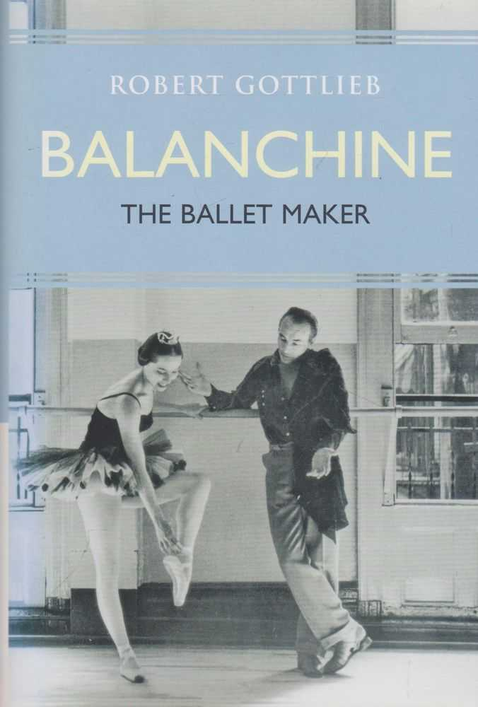 Image for Balachine: The Ballet Maker