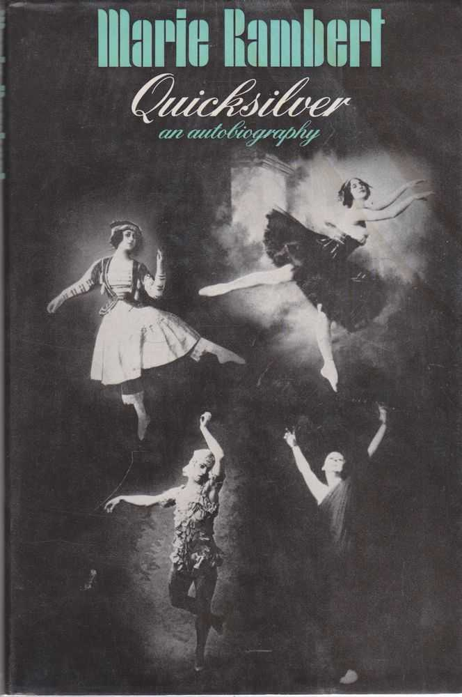 Image for Quicksilver An Autobiography: The Autobiography of Marie Rambert