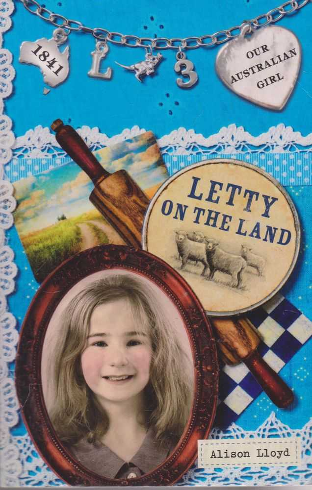 Image for Letty on the Land [Our Australian Girl #3]