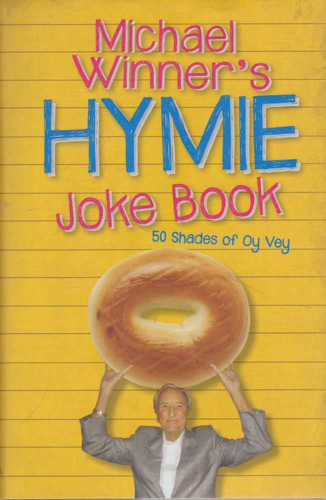 Image for Michael Winner's Hymie Joke Book - 50 Shades of Oy Vey