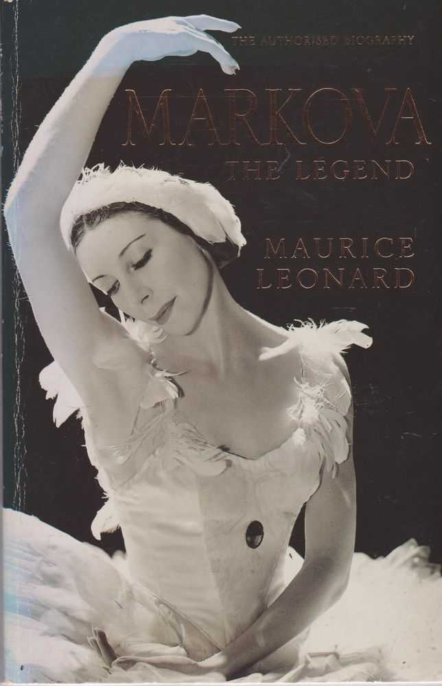 Image for Markova The Legend: The Authorised Biography