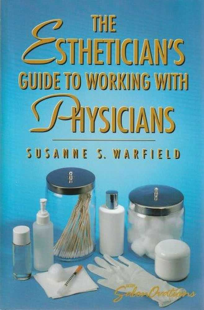 Image for The Esthetician's Guide To Working With Physicians