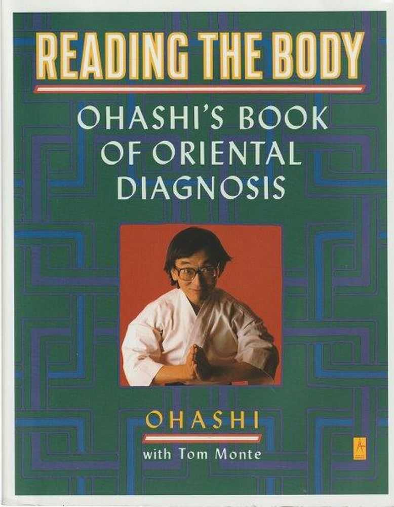 Image for Reading The Body: Osashi's Book of Oriental Diagnosis